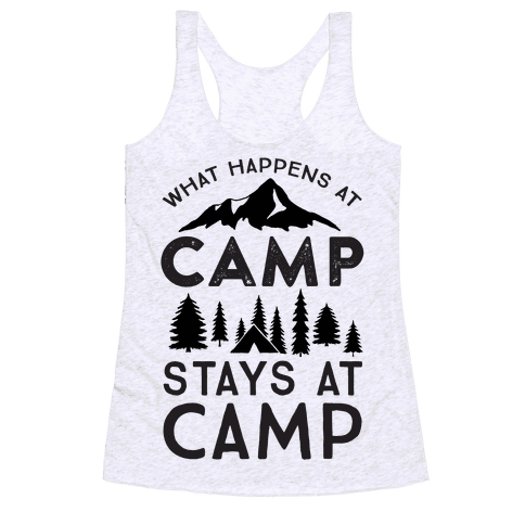 What Happens At Camp Stays At Camp Racerback Tank Top