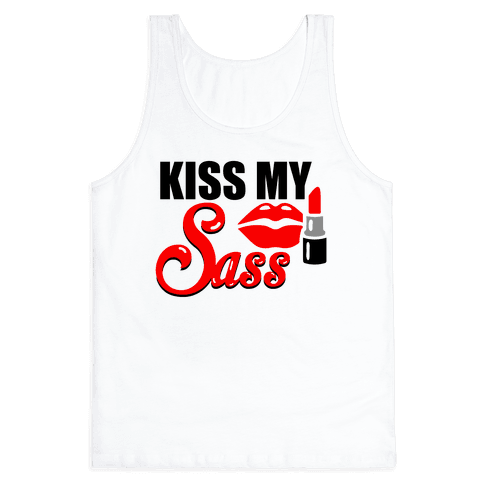 Kiss My Sass Tank Top