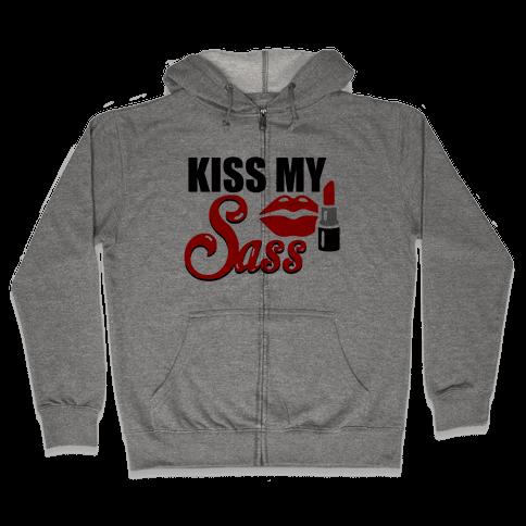 Kiss My Sass Zip Hoodie