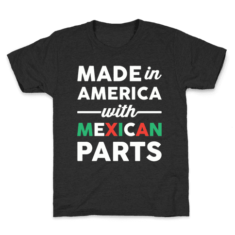 Made In America With Mexican Parts Kids T-Shirt