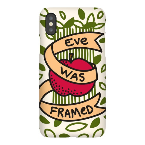 Eve Was Framed Phone Case