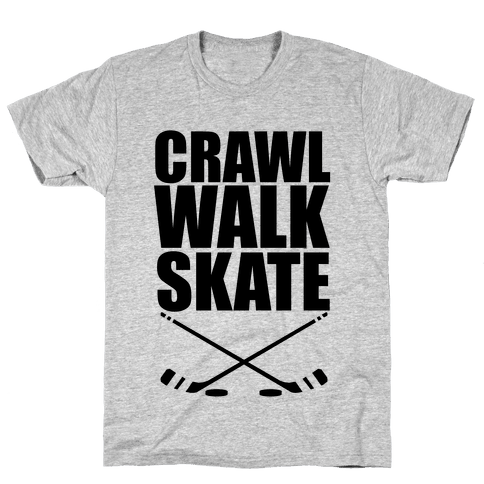 Crawl Walk Skate Mens T-Shirt