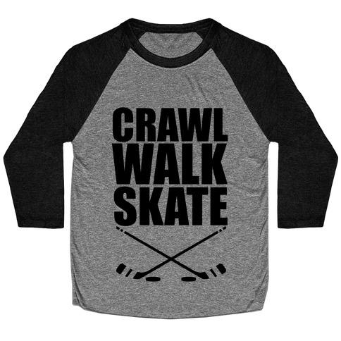 Crawl Walk Skate Baseball Tee