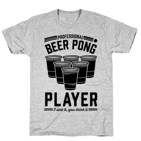 Professional Beer Pong Player Mens T-Shirt