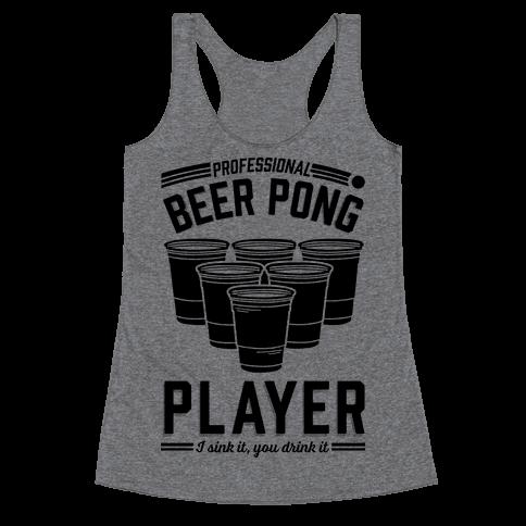 Professional Beer Pong Player Racerback Tank Top