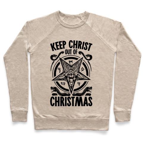 4b50d624 Keep Christ Out of Christmas Baphomet Crewneck Sweatshirt ...