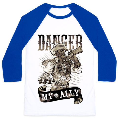 Danger My Ally Baseball Tee
