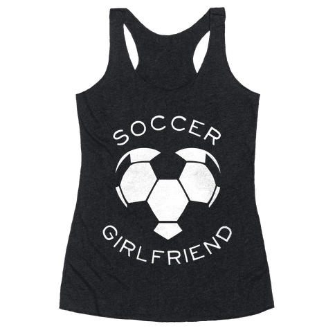 Soccer Girlfriend (Dark Tank) Racerback Tank Top
