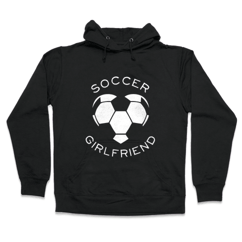 Soccer Girlfriend (Dark Tank) Hooded Sweatshirt