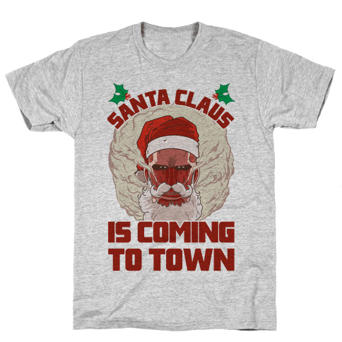 Titan Santa Claus Is Coming To Town Mens T-Shirt