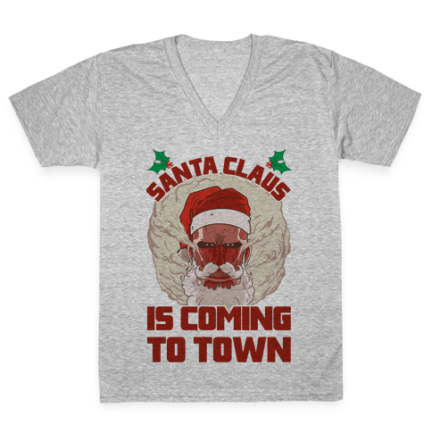 Titan Santa Claus Is Coming To Town V-Neck Tee Shirt