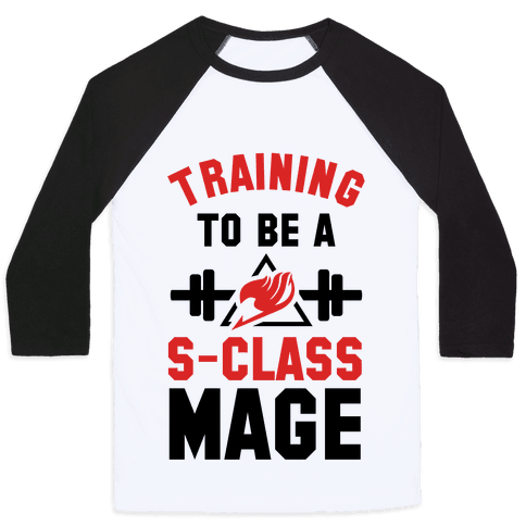 Training to Be a S-Class Mage Baseball Tee