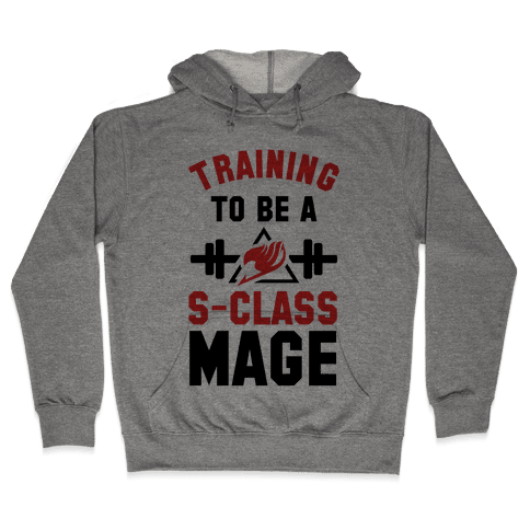 Training to Be a S-Class Mage Hooded Sweatshirt