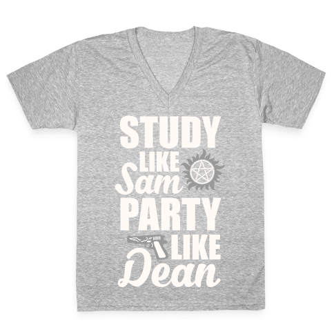 Study Like Sam, Party Like Dean V-Neck Tee Shirt