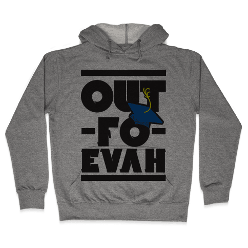 Out Forever Hooded Sweatshirt