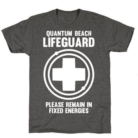 Quantum Lifeguard (Please Remain In Fixed Energies)