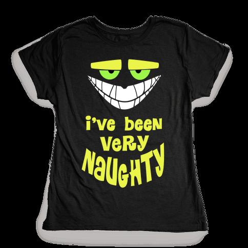 I've Been Very...Naughty. Womens T-Shirt