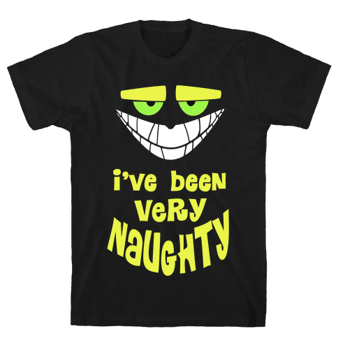 I've Been Very...Naughty. Mens T-Shirt