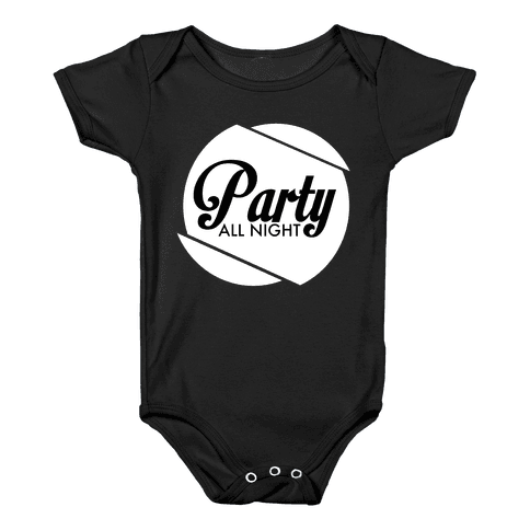 Party All Night pt 2 Baby Onesy