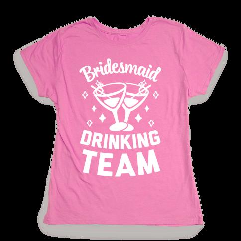 Bridesmaid Drinking Team Womens T-Shirt
