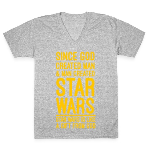 Star Wars is a Gift From God V-Neck Tee Shirt