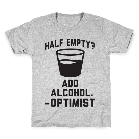 Optimistic Alcoholic Kids T-Shirt