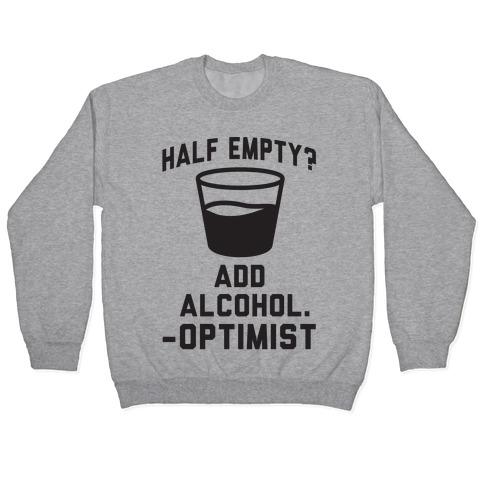 Optimistic Alcoholic Pullover