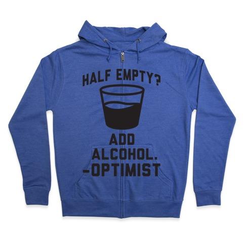 Optimistic Alcoholic Zip Hoodie