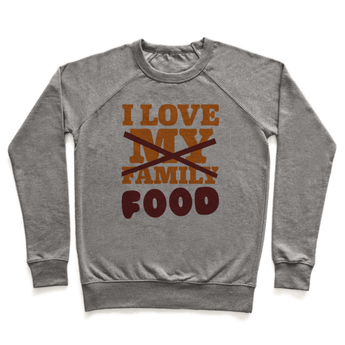 I Love Food Pullover