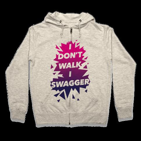 Swagger Zip Hoodie