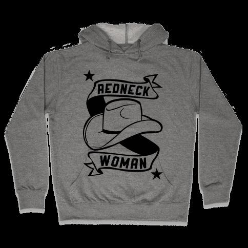Redneck Woman Hooded Sweatshirt