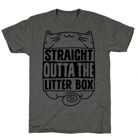 Straight Outta The Litterbox Mens T-Shirt