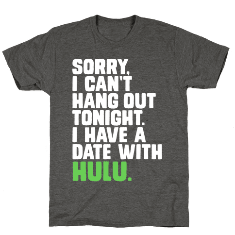 Sorry, I Have a Date with Hulu
