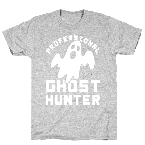 Professional Ghost Hunter Mens T-Shirt