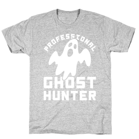 Professional Ghost Hunter T-Shirt