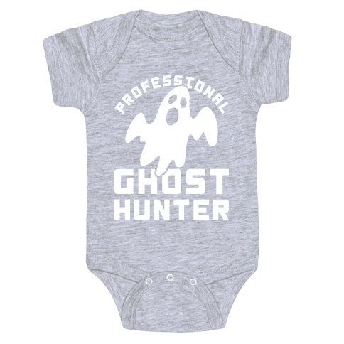 Professional Ghost Hunter Baby Onesy