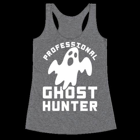 Professional Ghost Hunter Racerback Tank Top