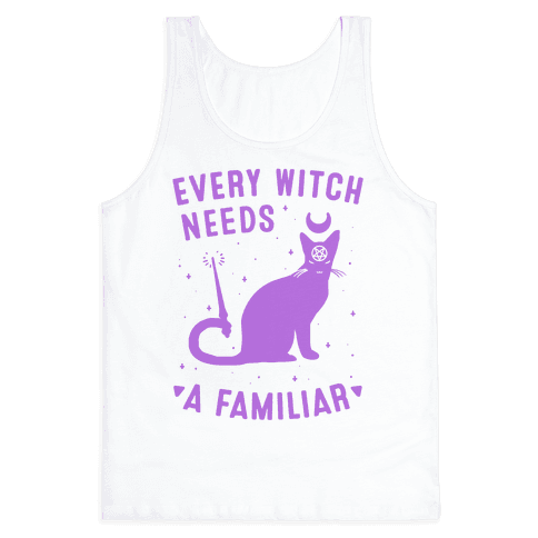 Every Witch Needs a Familiar Tank Top