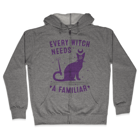 Every Witch Needs a Familiar Zip Hoodie