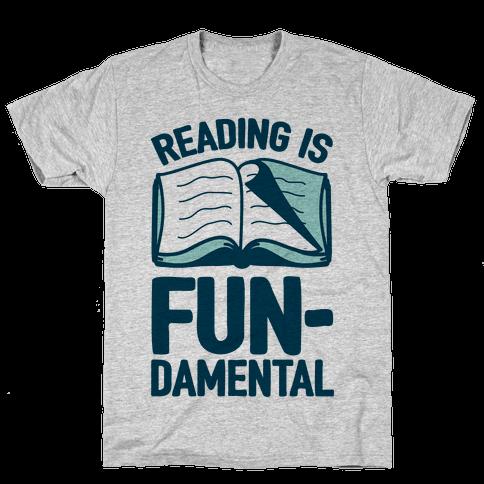 Reading Is Fundamental Mens T-Shirt