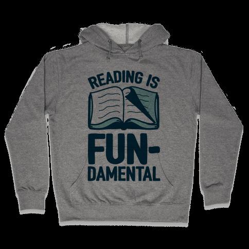 Reading Is Fundamental Hooded Sweatshirt