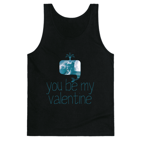 Whale You Be My Valentine? Tank Top