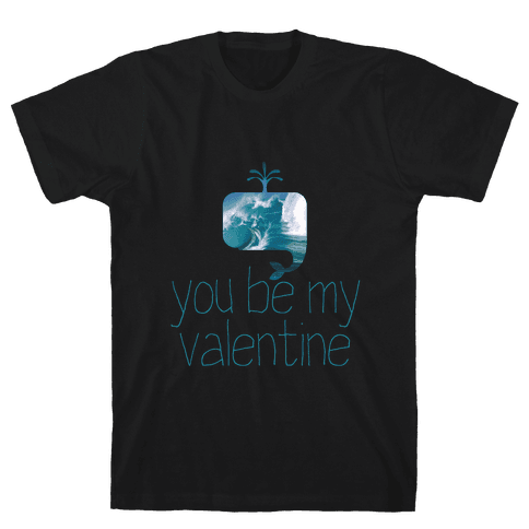 Whale You Be My Valentine? Mens T-Shirt