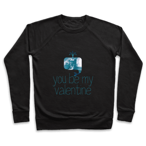 Whale You Be My Valentine? Pullover