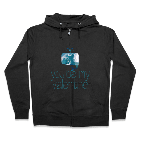 Whale You Be My Valentine? Zip Hoodie