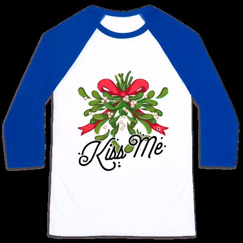 Mistletoe Kiss Me Baseball Tee