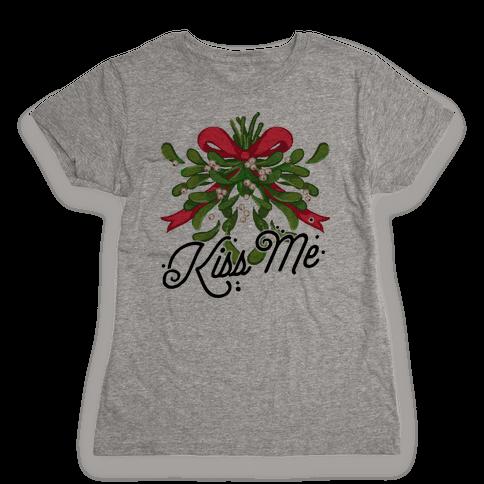 Mistletoe Kiss Me Womens T-Shirt