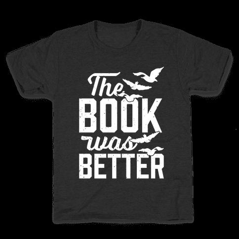 The Book Was Better (Divergent) Kids T-Shirt