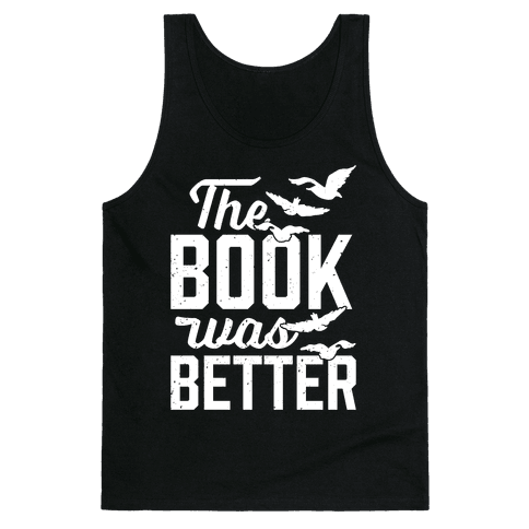 The Book Was Better (Divergent) Tank Top
