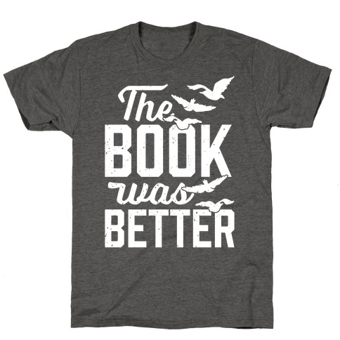 The Book Was Better (Divergent) T-Shirt